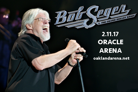 Bob Seger and The Silver Bullet Band & Nancy Wilson at Oracle Arena