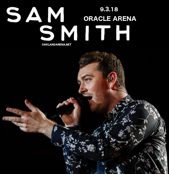 Sam Smith at Oracle Arena