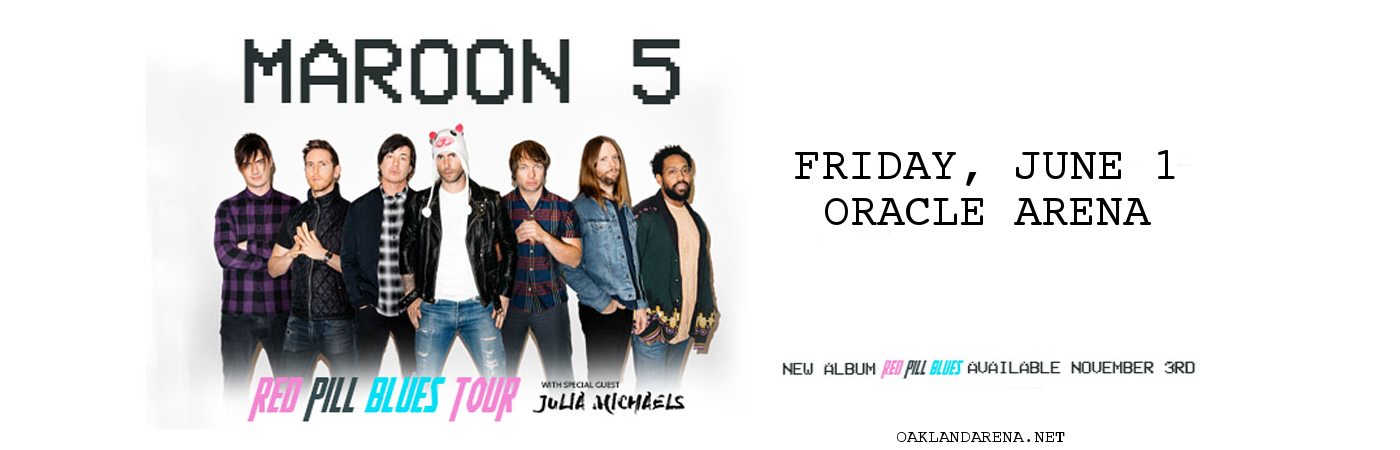 Maroon 5 & Julia Michaels at Oracle Arena