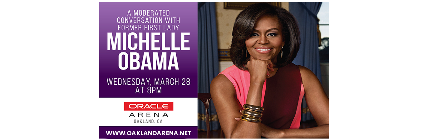 Michelle Obama Tickets | 28th March | Oracle Arena in