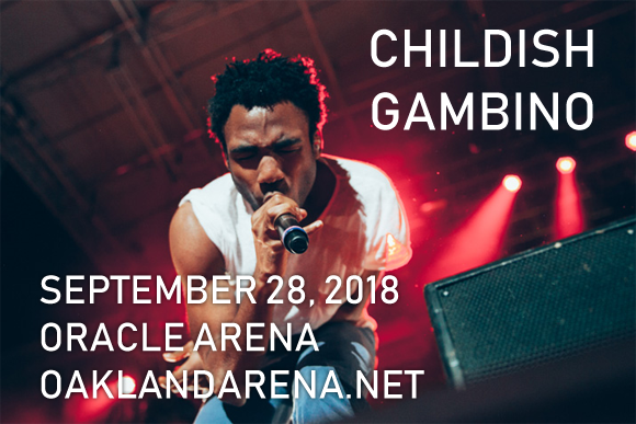Childish Gambino & Rae Sremmurd at Oracle Arena