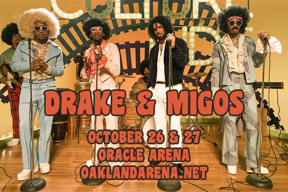 Drake & Migos at Oracle Arena