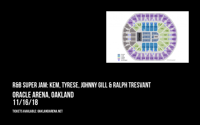 R&B Super Jam: Kem, Tyrese, Johnny Gill & Ralph Tresvant at Oracle Arena