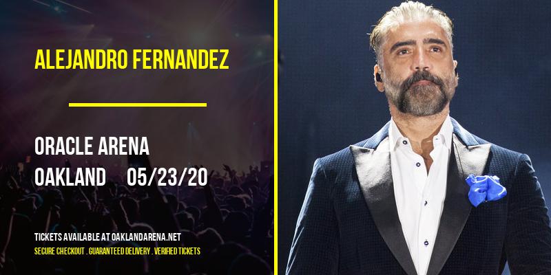 Alejandro Fernandez [POSTPONED] at Oakland Arena