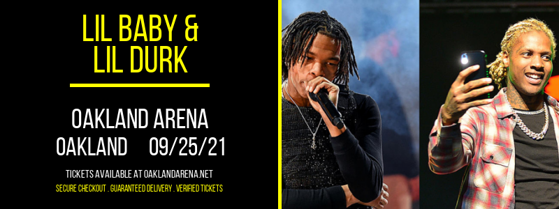 Lil Baby & Lil Durk at Oakland Arena